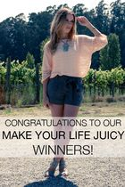 Make Your Life Juicy Winners
