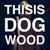 thisisdogwood