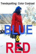 Trendspotting: Blue & Red Color Contrast