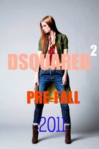DYMANTIC DUO PRE-FALL COLLECTION:   Dsquared2