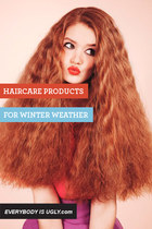 Haircare Products: For Winter Weather