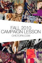Fall 2010 Campaigns: Their Fashion Lessons